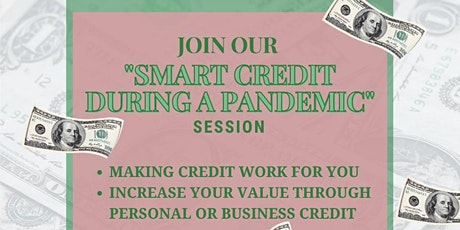 Smart Credit During a Pandemic tickets