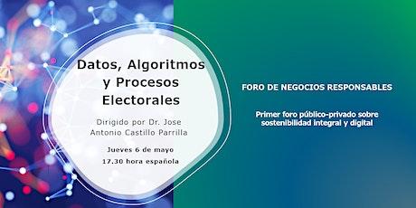 """I Foro de Negocio Responsable-UAH - """"ALGORITMOS Y PROCESOS ELECTORALES"""" entradas"""