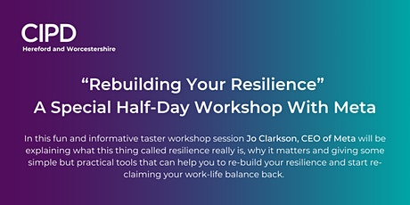 """Rebuilding Your Resilience"" A Special Half-Day Workshop  With Meta tickets"