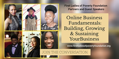 Online Business Fundamentals: Building, Growing & Sustaining Your Business tickets