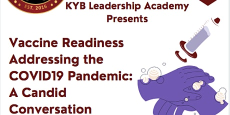 Vaccine Readiness Addressing the COVID19 Pandemic: A Candid Conversation tickets
