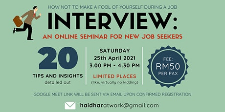 How Not to Make a Fool of Yourself During a Job Interview: Online Seminar tickets