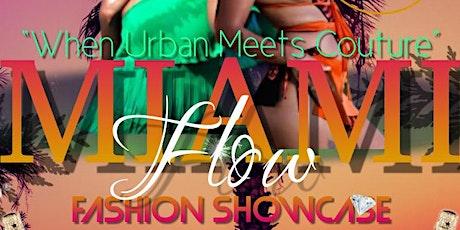 Miami Flow Fashion Showcase tickets
