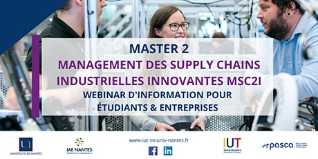 Webinar : Master 2 Management des Supply Chains Industrielles Innovantes tickets