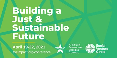 ASBC-SVC 2021 Spring Conference: Building a Just & Sustainable Future tickets