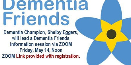 Dementia Friends Information Session - May 14, 2021 tickets