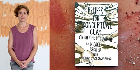 Nicole Seisler Artist's Talk and Conceptual Clay Workshop tickets