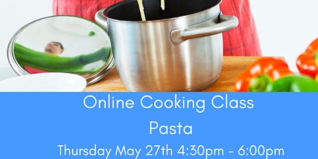 Online Cooking Class - Pasta dish tickets