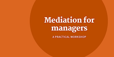 Mediation Skills for managers tickets