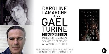 Caroline Lamarche et Gaël Turine en dédicace ! billets