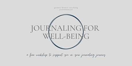 Free journaling for well-being workshop tickets