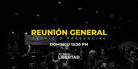 Reunión General 25 Abril | Domingo 12:30 AM boletos