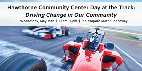 Hawthorne Community Center Day at the Track: Driving Change tickets