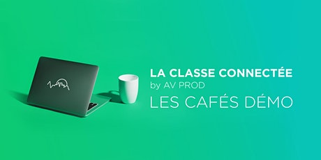 Café démo : classe connectée billets