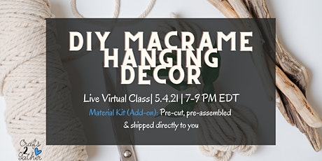 DIY Macrame Hanger: May the Fourth be with you, always. tickets
