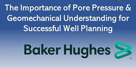 SPE & EAGE Curtin Uni Student Chapter Joint Technical Talk with Baker Hughs tickets