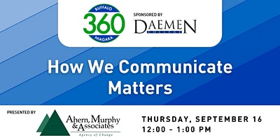 BN360 Event: How We Communicate Matters