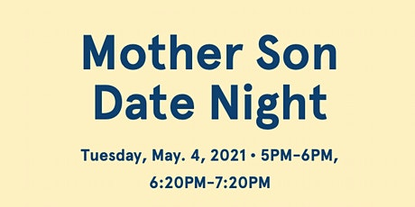 Mother-Son Date Night tickets