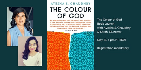 The Colour of God: Ayesha S. Chaudhry in conversation with Sarah Munawar tickets