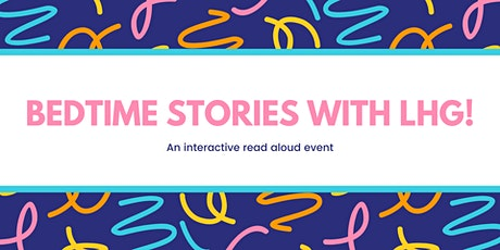 Bedtime Stories with LHG tickets