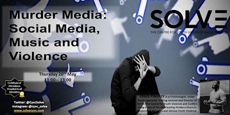 Murder Media - Social Media, Music and Violence tickets