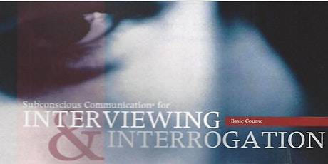 Interviewing and Interrogation Presented by Steven A. Rhoads, Ph.D tickets