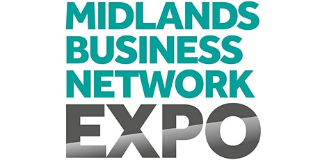 The Midlands Business Network Expo  2021 billets