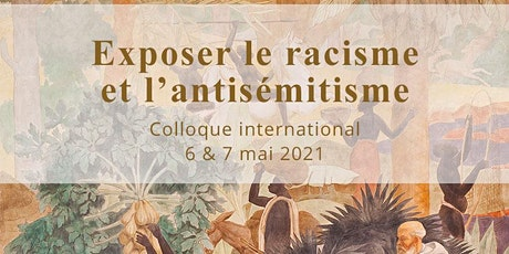 Exposer le racisme et l'antisémitisme - vendredi 7 mai / matin – par ZOOM billets