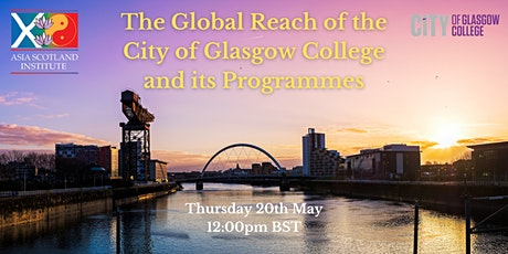 The Global Reach of the City of Glasgow College and its Programmes tickets