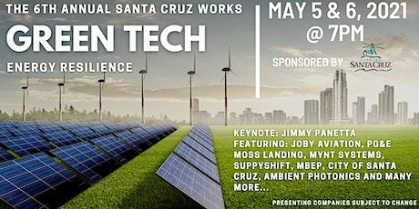 6th Annual Santa Cruz Works Green Tech tickets