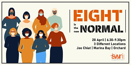 """8 is the New Normal"" - SWN Networking Drink - Marina Bay tickets"