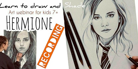 Learn to Draw with Pencils - Hermione - Art Webinar for Kids 7+: Recording tickets
