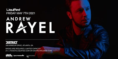 ANDREW RAYEL | Friday May 7th 2021 | District Atlanta Image