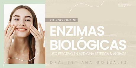 Enzimas Biológicas: Uso efectivo en Medicina Estética & Antiage ingressos