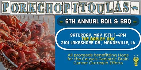 6th Annual BOIL & BBQ Fundraiser benefiting Hogs for the Cause tickets