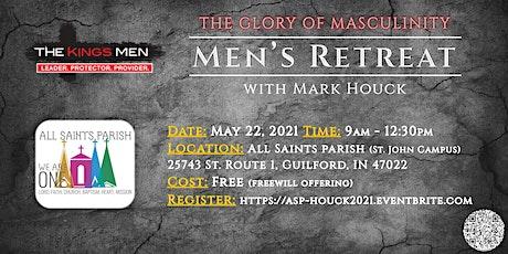 E6 Presents: The Glory of Masculinity: Men's Half Day Retreat w/ Mark Houck tickets