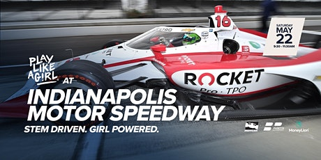 Play Like a Girl at Indianapolis Motor Speedway tickets