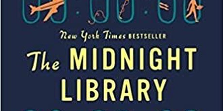 Wilder Branch-The Midnight Library by Matt Haig Book Discussion   . tickets