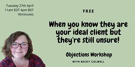FREE - Responding to Objections - for Coaches biglietti