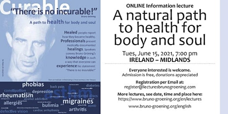 A natural Path to health for body and soul - IRELAND - MIDLANDS tickets