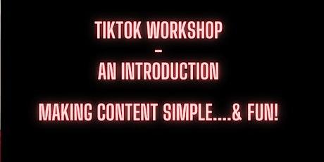 Tik Tok Workshop - An introduction tickets