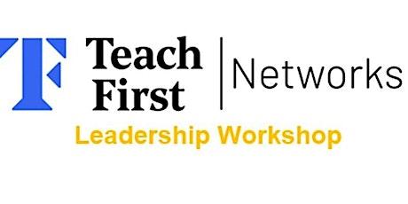 Teach First Summer Network Leadership Workshop tickets