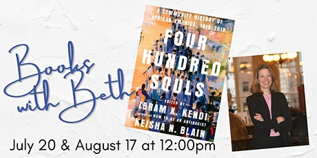 Books with Beth: Four Hundred Souls by  Ibram X. Kendi and Keisha N. Blain tickets