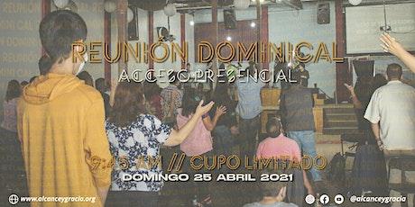 Reunión Abril 25 - Alcance y Gracia sin Fronteras entradas