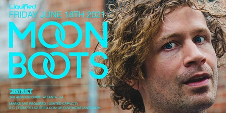 MOON BOOTS | Friday June 18th 2021 | District Atlanta tickets