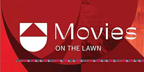 Movies on The Lawn tickets