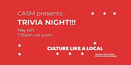 CASM Culture Like a Local Trivia Night tickets