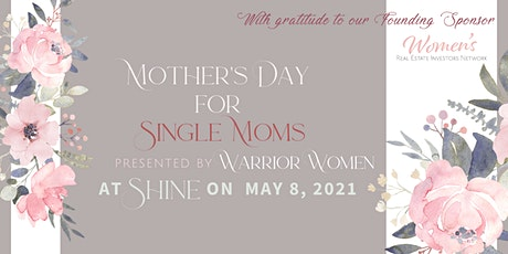 Shine's First Ever Mother's Day Celebration of Single Moms tickets