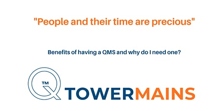 Benefits of having a QMS and why do I need one? Tickets