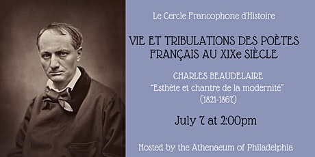 Le Cercle Francophone d'Histoire: Charles Baudelaire tickets